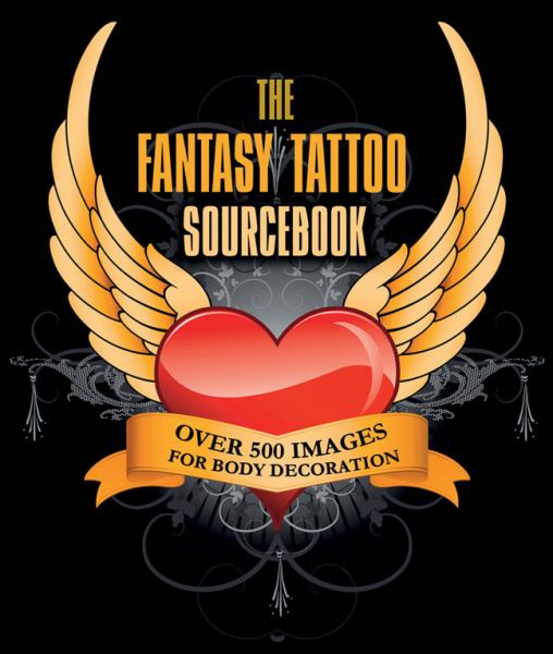 The Fantasy Tattoo Sourcebook
