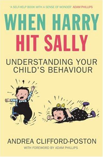 When Harry Hit Sally: Understanding Your Child's Behaviour