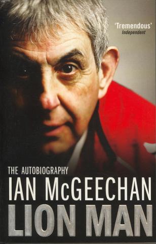 Lion Man: The Autobiography of Ian McGeechan