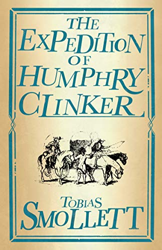 The Expedition of Humphry Clinker (Evergreens)
