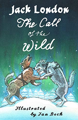 The Call of the Wild and Other Stories (Alma Junior Classics)