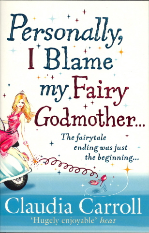 Personally, I Blame My Fairy Godmother...