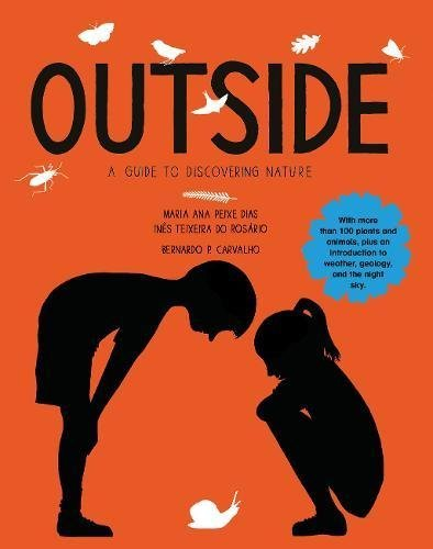 Outside: A Guide to Discovering Nature