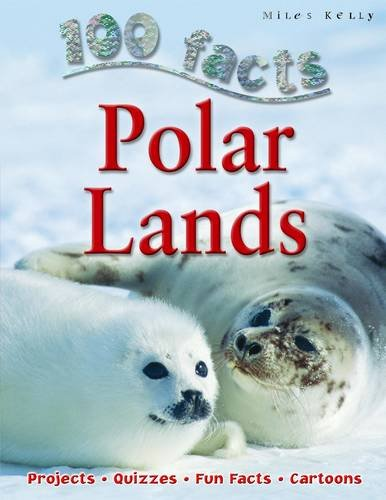 Polar Lands (100 Facts)