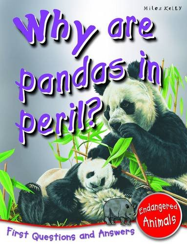 Endangered Animals: Why Are Pandas In Peril? (First Questions And Answers)