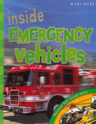 Inside Emergency Vechicles: Discover How Things Work