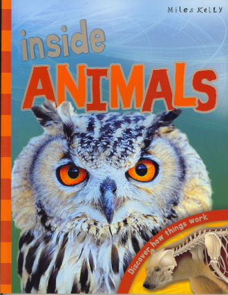 Inside Animals: Discover How Things Work