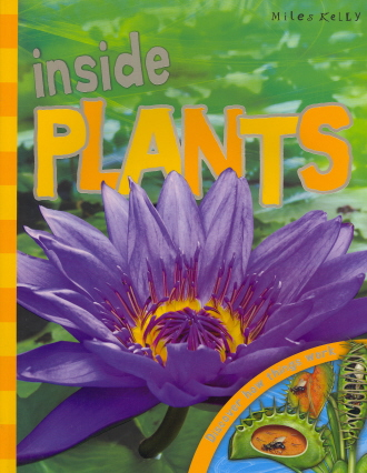 Inside Plants: Discover How Things Work