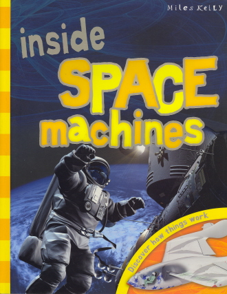 Inside Space Machines: Discover How Things Work