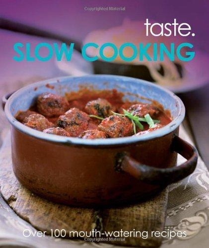 Slow Cooking (Taste)