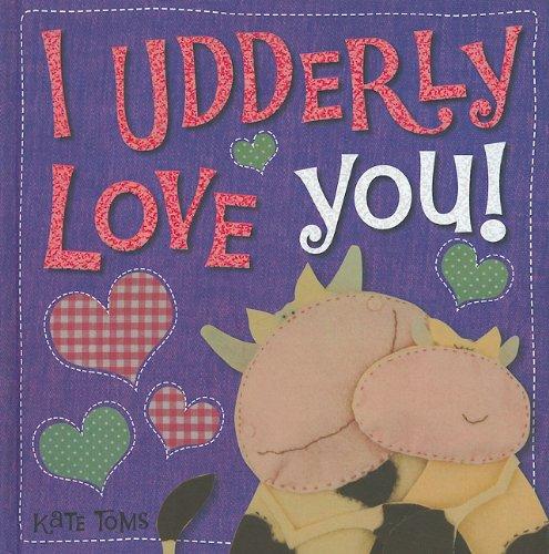 I Udderly Love You