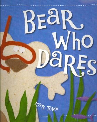 Bear Who Dares