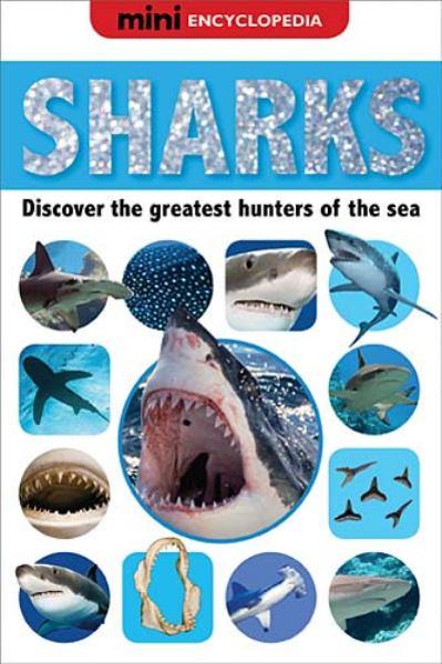 Sharks (Mini Encyclopedia)