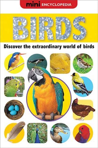 Birds (Mini Encyclopdia)