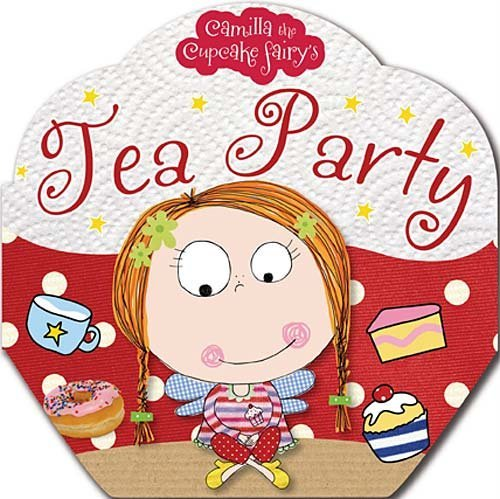 Tea Party (Camilla The Cupcake Fairy)