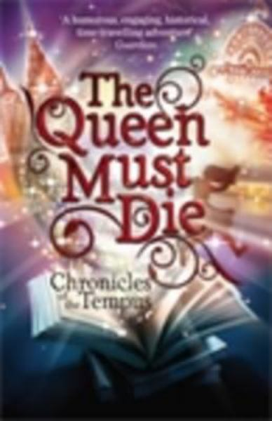 The Queen Must Die (Chronicles of the Tempus)
