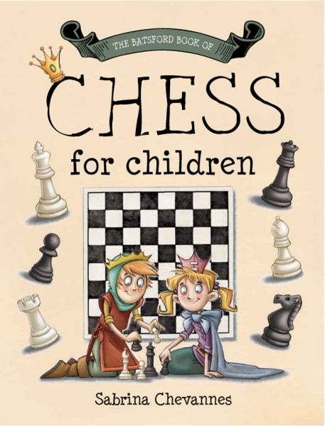 The Batsford Book of Chess for Children