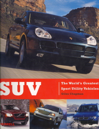 SUV: The World's Greatest Sport Utility Vehicles