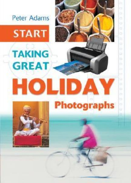 Start Taking Great Holiday Photographs