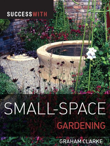 Success with Small-Space Gardening (Success with Gardening)