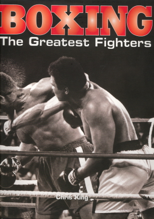 Boxing: The Greatest Fighters