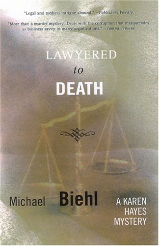 Lawyered to Death: A Karen Hayes Mystery