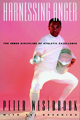 Harnessing Anger: The Inner Discipline of Athletic Excellence