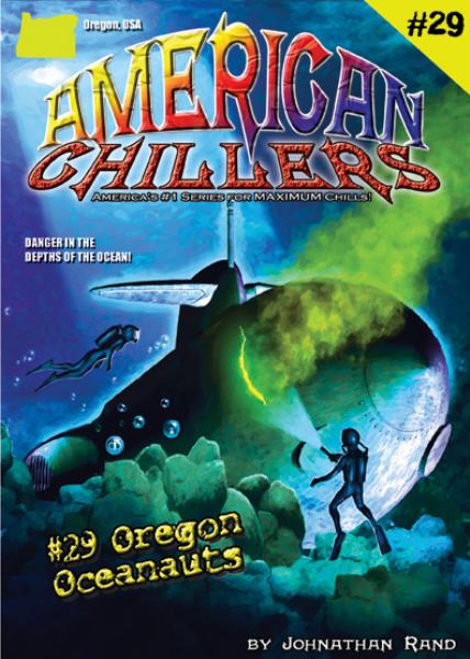 Oregon Oceanauts (American Chillers #29)