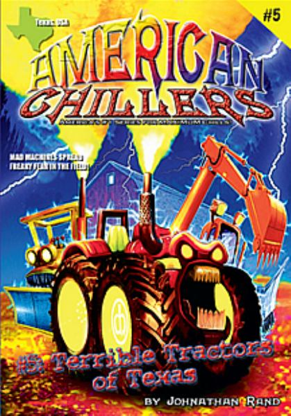 Terrible Tractors of Texas (American Chillers, Bk.5)