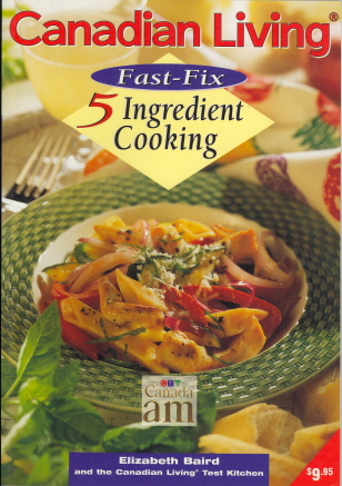 Canadian Living Fast-Fix 5 Ingredient Cooking