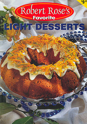 Robert Rose's Favorite Light Desserts