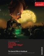 Learning Autodesk Maya 8: The Special Effects Handbook