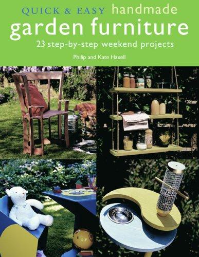 Handmade Garden Furniture (Quick & Easy)