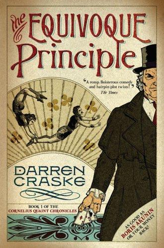 The Equivoque Principle: Book 1 of the Cornelius Quaint Chronicles