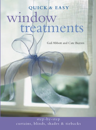 Quick & Easy Window Treatments