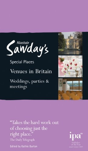 Venues in Britain: Weddings, Parties and Meetings (Alastair Sawday's Special Places to Stay)