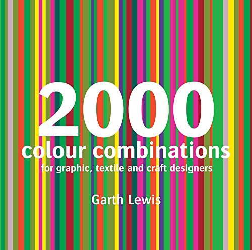 2000 Colour Combinations: For Graphic, Textile, and Craft Designers