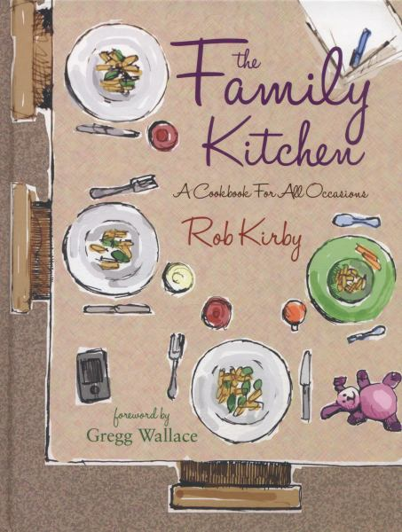 The Family Kitchen: A Cookbook for All Occasions