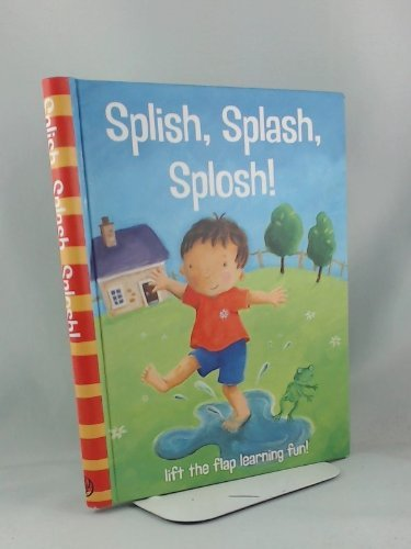 Splish, Splash, Splosh! (Lift the Flap Learning Fun!)