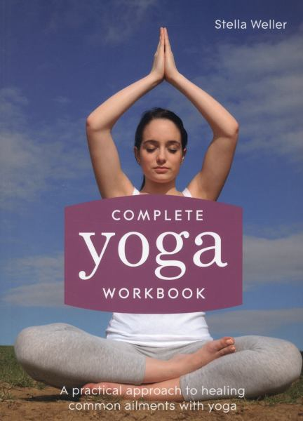 Complete Yoga Workbook