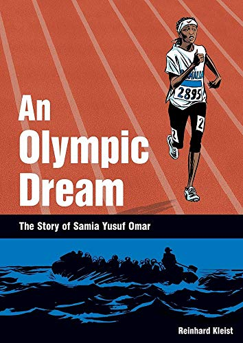 An Olympic Dream: The Story of Samia Yusuf Omar