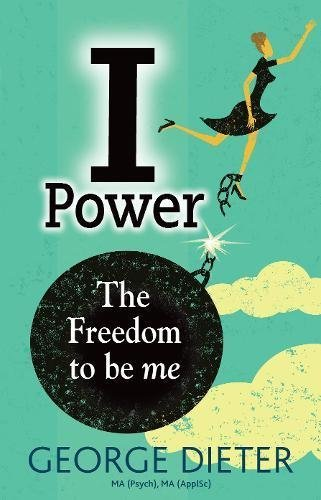 I-Power - The Freedom to be me