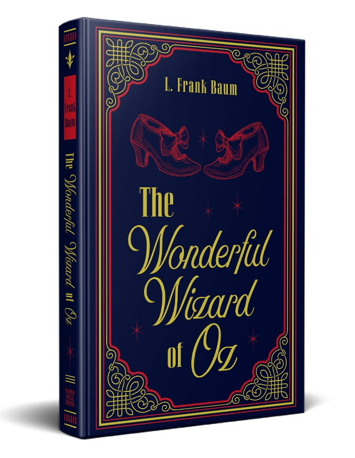 The Wonderful Wizard of Oz (Paper Mill Classics)