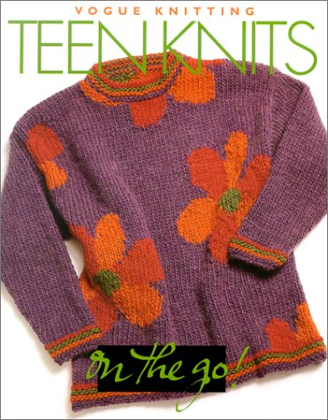 Teenknits On the Go! (Vogue Knitting)