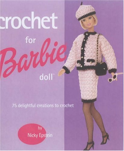 Crochet for Barbie Doll: 75 Delightful Creations to Crochet ...