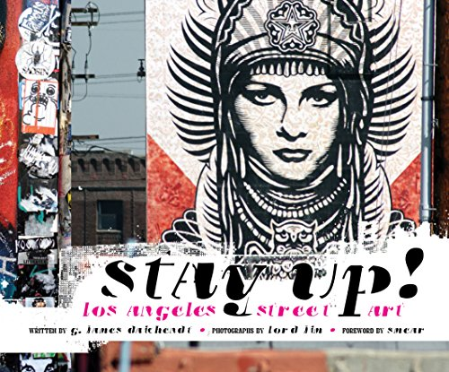 Stay Up!: Los Angeles Street Art