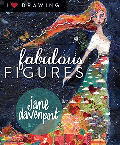 Fabulous Figures (I Heart Drawing)