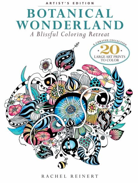 Botanical Wonderland: A Blissful Coloring Retreat (Artist's Edition)