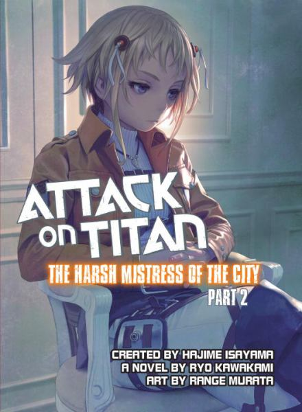 The Harsh Mistress of the City: Part 2 (Attack on Titan)