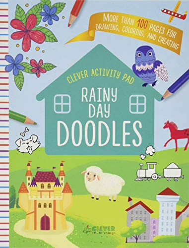 Rainy Day Doodles: More than 100 Pages for Drawing, Coloring, and Creating (Clever Activity Pad)